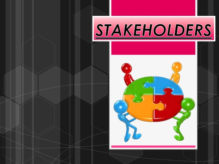 LEARNING INTENTIONS Understand   the meaning of stakeholders Understand   the 2 types of stakeholders in a business Bea...