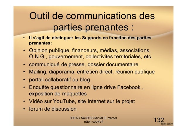 Outil de communications des parties prenantes : • Il s'agit de distinguer les Supports en fonction des parties prenantes:...
