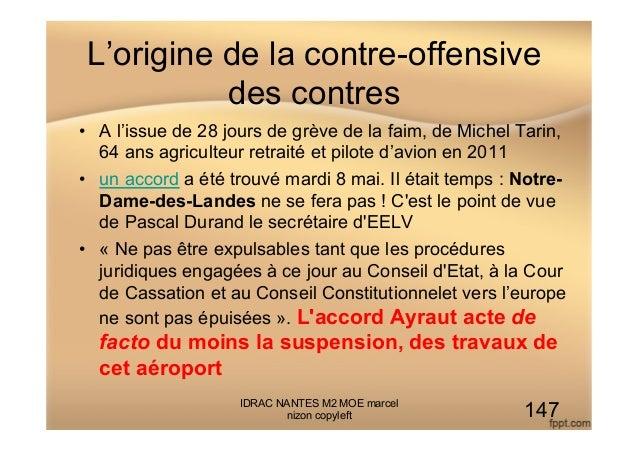 L'origine de la contre-offensive des contres • A l'issue de 28 jours de grève de la faim, de Michel Tarin, 64 ans agricul...