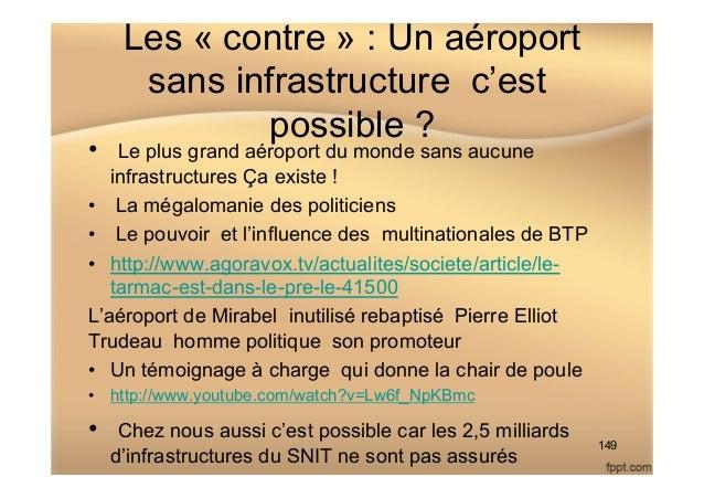 Les « contre » : Un aéroport sans infrastructure c'est possible ? • Le plus grand aéroport du monde sans aucune infrastru...