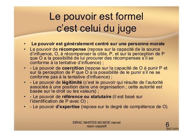 Le pouvoir est formel c'est celui du juge • Le pouvoir est généralement centré sur une personne morale • Le pouvoir de r...