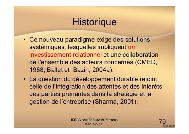 Historique • Ce nouveau paradigme exige des solutions systémiques, lesquelles impliquent un investissement relationnel et...