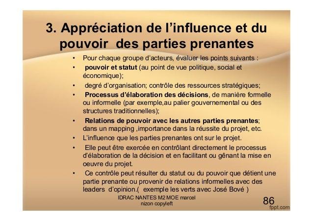 3. Appréciation de l'influence et du pouvoir des parties prenantes • Pour chaque groupe d'acteurs, évaluer les points sui...