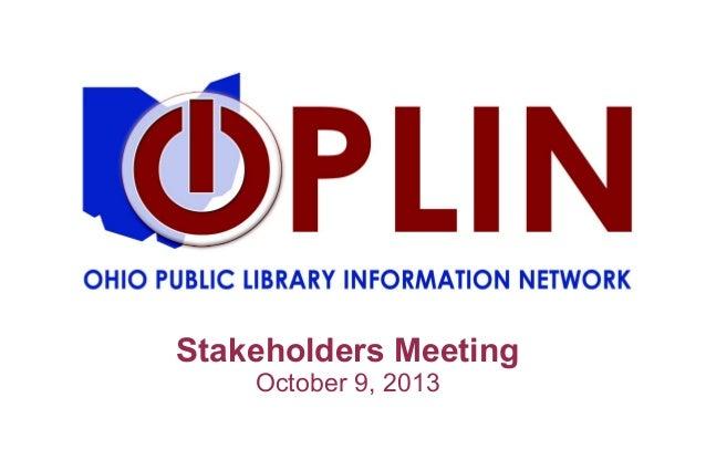 Stakeholders Meeting  October 9, 2013