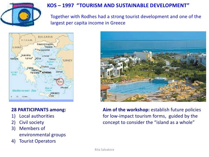 """KOS – 1997 """"TOURISM AND SUSTAINABLE DEVELOPMENT""""                 Together with Rodhes had a strong tourist development and..."""
