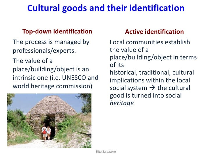 Cultural goods and their identification   Top-down identification                   Active identificationThe process is ma...
