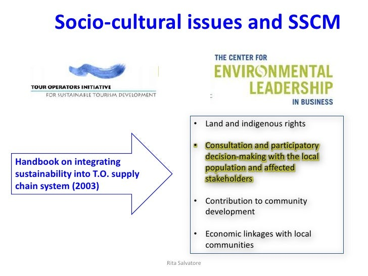 Socio-cultural issues and SSCM                                             • Land and indigenous rights                   ...