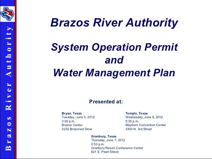 Brazos River AuthorityBrazos R iver Au th ority                            System Operation Permit                        ...