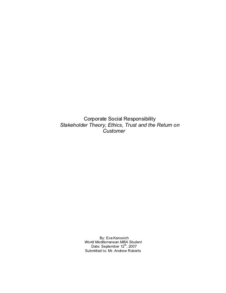 Corporate Social ResponsibilityStakeholder Theory, Ethics, Trust and the Return on                 Customer               ...