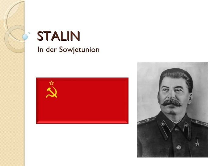 STALIN  In der Sowjetunion