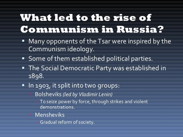 history and the rise of communism in russia Kids learn about the history of communism and the cold war karl marx communism in russia communism began in russia with the rise of the bolshevik party led by vladimir lenin.