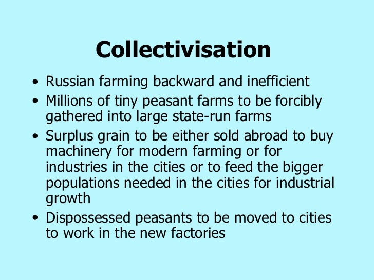 essay on collectivisation Subject essay: lewis siegelbaum  the most intense period of collectivization was during the winter of 1929-1930 following the publication in pravda on the twelfth.