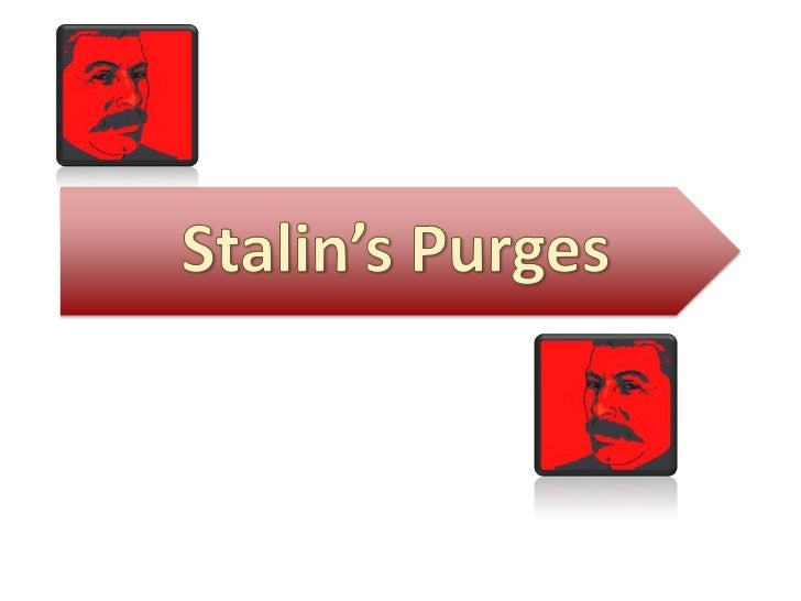 essay on stalins purges There are very few people who are informed about stalin's ussr who would claim that he had no involvement in the purges of the 1930s as mcdermott states stalin's over-all responsibility for the purges is now a non question, instead this essay sets out to evaluate stalin's role in the design and.