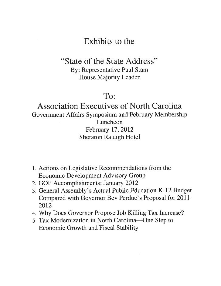 """Exhibits to the          """"State of the State Address""""             By: Representative Paul Stam                House Majori..."""
