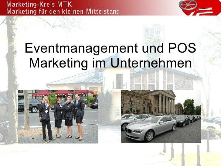 Eventmanagement und POS Marketing im Unternehmen