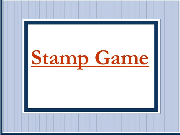 Stamp Game