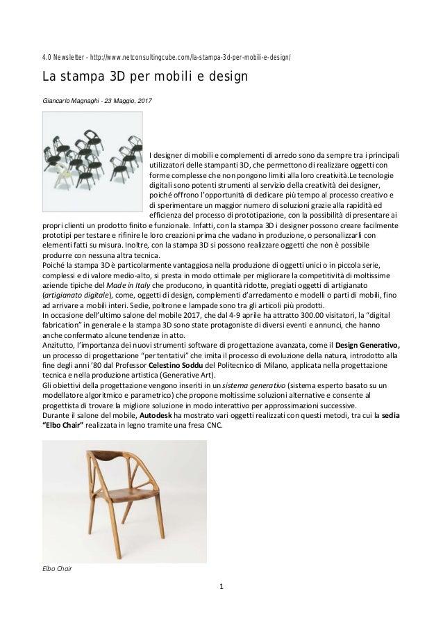 1 4.0 Newsletter - http://www.netconsultingcube.com/la-stampa-3d-per-mobili-e-design/ La stampa 3D per mobili e design Gia...