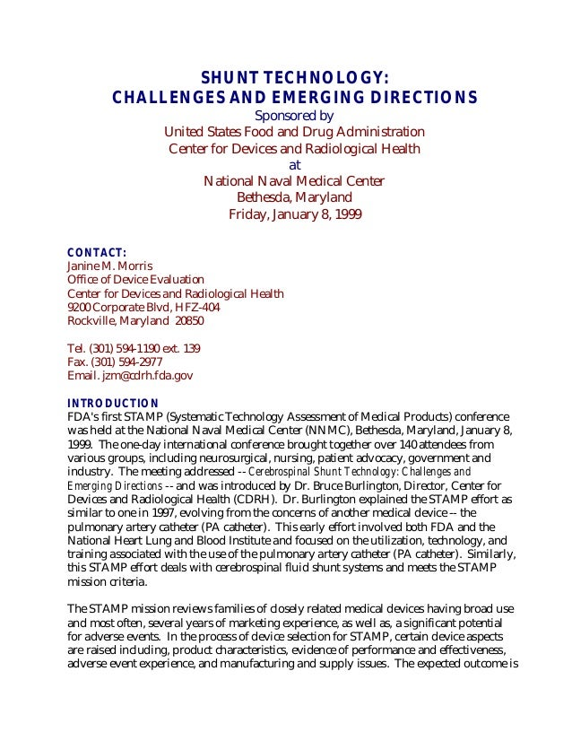 SHUNT TECHNOLOGY: CHALLENGES AND EMERGING DIRECTIONS Sponsored by United States Food and Drug Administration Center for De...
