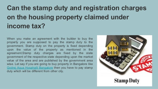 Can the stamp duty and registration charges on the housing property claimed under income tax? When you make an agreement w...