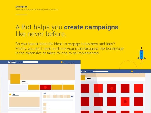 Workflow automation for marketing communication  A Bot helps you create campaigns like never before. Do you have irresisti...