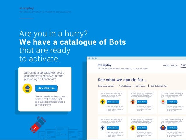 Workflow automation for marketing communication  Are you in a hurry? We have a catalogue of Bots that are ready to activat...