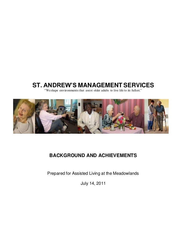 "ST. ANDREW'S MANAGEMENT SERVICES   ""We shape environments that assist older adults to live life to its fullest.""      BACK..."