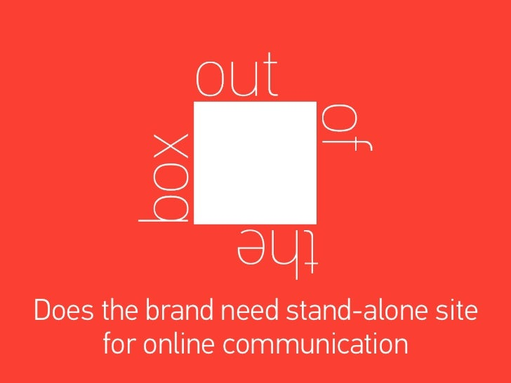 Does the brand need stand-alone site     for online communication