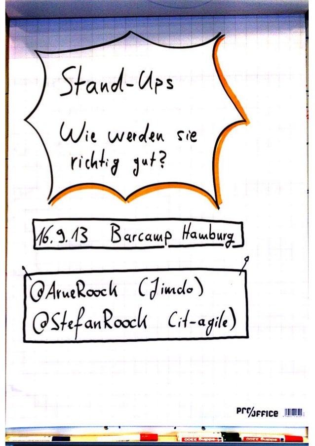 Stand-Ups - Wie werden sie richtig gut? (Barcamp Hamburg, 16.11.2013)