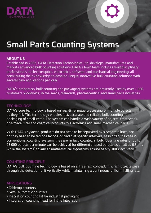 Small Parts Counting Systems ABOUT US Established in 2002, DATA Detection Technologies Ltd. develops, manufactures and mar...
