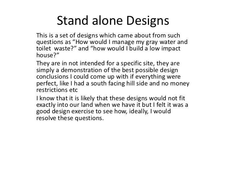 Stand alone designs Slide 2