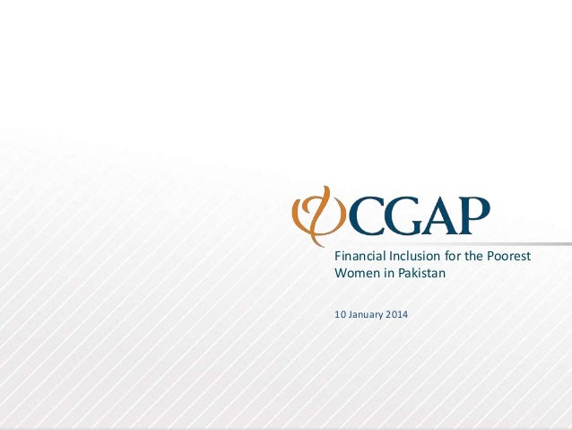 Financial Inclusion for the Poorest Women in Pakistan 10 January 2014