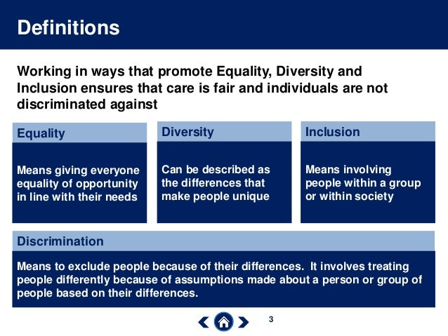 promote equality and inclusion Promoting equality and inclusion i am writing this booklet to inform all members of staff, adult carers, children and young people about supporting understanding and.