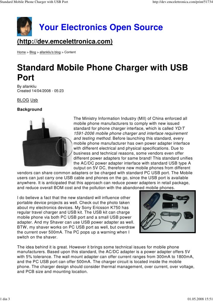 Standard Mobile Phone Charger with USB Port                                      http://dev.emcelettronica.com/print/51734...