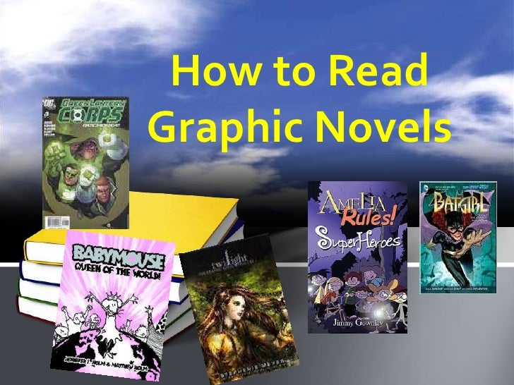How to ReadGraphic Novels