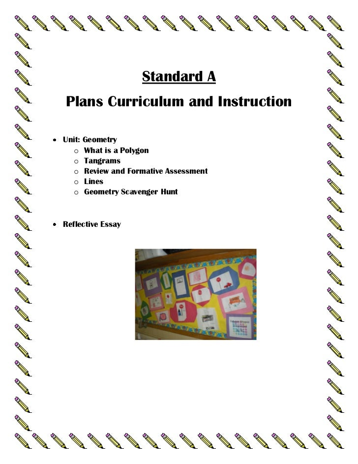 Standard APlans Curriculum and InstructionUnit: Geometry  o What is a Polygon  o Tangrams  o Review and Formative Assessme...