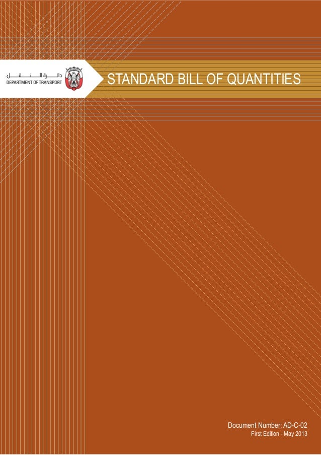 Document Number: AD-C-02 First Edition - May 2013 STANDARD BILL OF QUANTITIES
