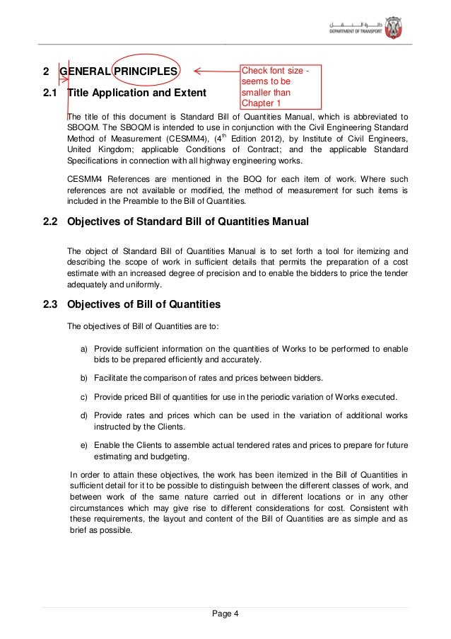 Page 5 All work items expressly required should be covered in the Bill of Quantities. The Standard BOQ Manual seeks to att...