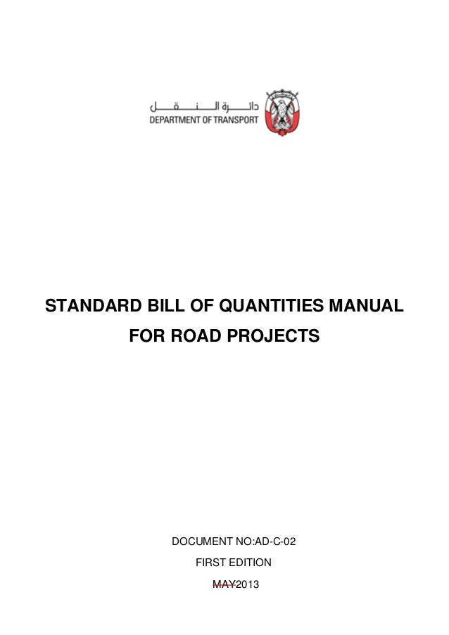 Document No: AD-C-02 First Edition May 2013 Department of Transport PO Box 20 Abu Dhabi, United Arab Emirates © Copyright ...