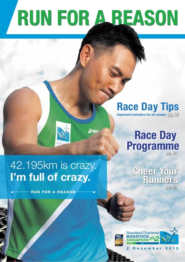 RUN FOR A REASON                       Race Day Tips                       Important reminders for all runners   pg. 35   ...