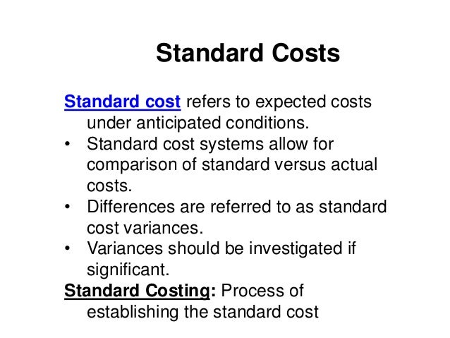 standard costs Standard costing and management by exception definition, explanation of the concept of standard costs and management by exception.