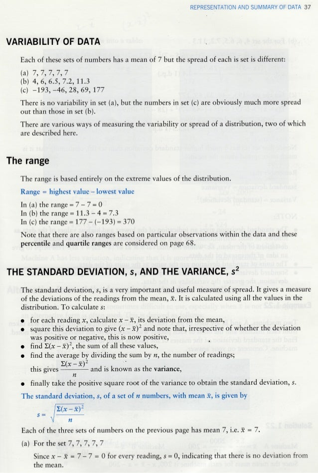 REPRESENTATION AND SUMMARY OF DATA 37 VARIABIL]TY OF DATA Each of these sets of numbers has a mean of 7 but the spread of ...