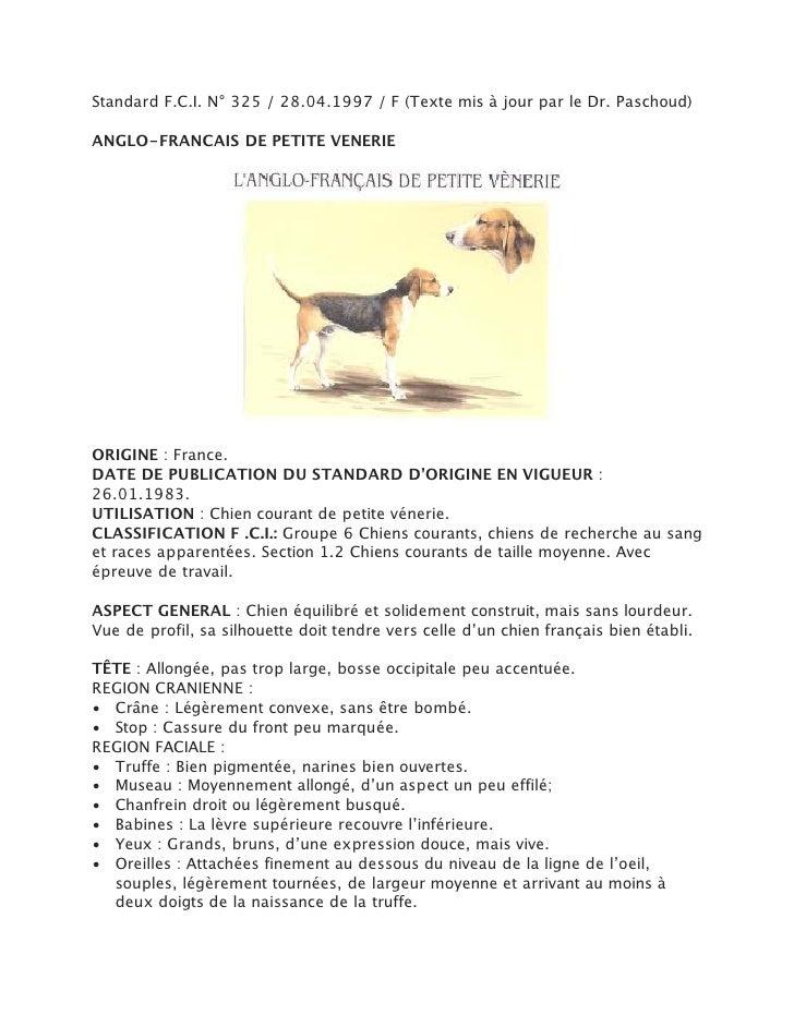 Standard F.C.I. N° 325 / 28.04.1997 / F (Texte mis à jour par le Dr. Paschoud)ANGLO-FRANCAIS DE PETITE VENERIEORIGINE : Fr...