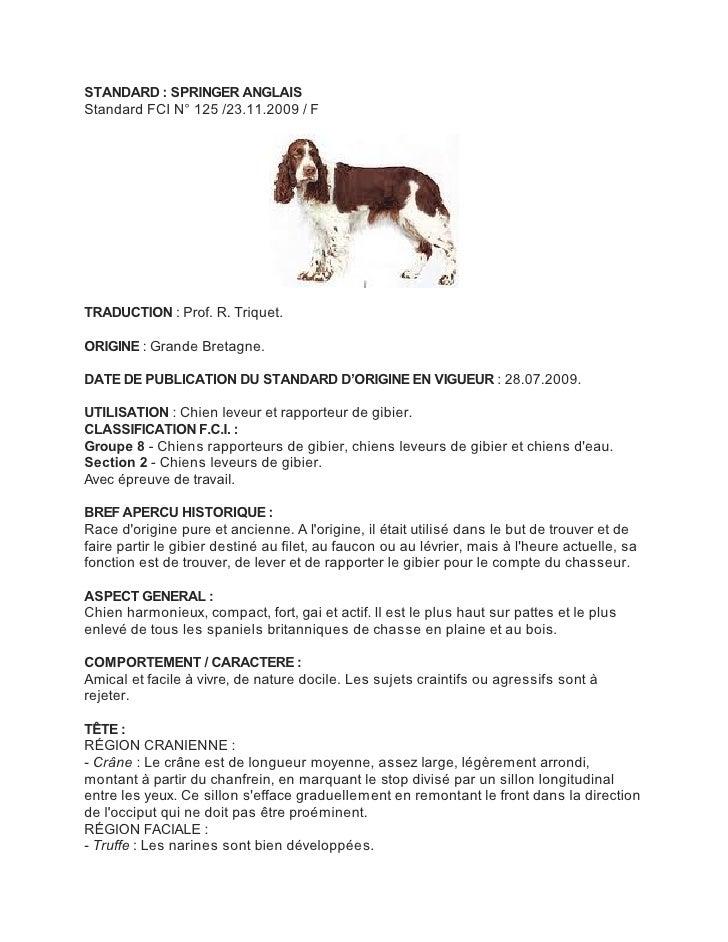 STANDARD : SPRINGER ANGLAISStandard FCI N° 125 /23.11.2009 / FTRADUCTION : Prof. R. Triquet.ORIGINE : Grande Bretagne.DATE...