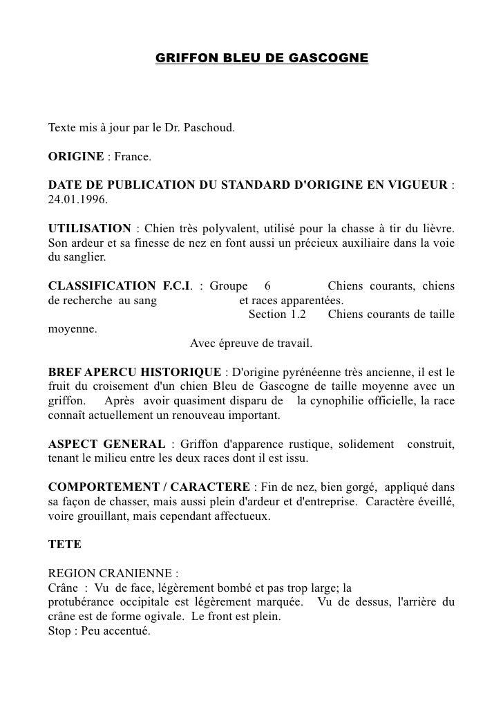 GRIFFON BLEU DE GASCOGNETexte mis à jour par le Dr. Paschoud.ORIGINE : France.DATE DE PUBLICATION DU STANDARD DORIGIN...