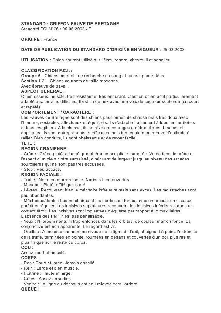 STANDARD : GRIFFON FAUVE DE BRETAGNEStandard FCI N°66 / 05.05.2003 / FORIGINE : France.DATE DE PUBLICATION DU STANDARD D'O...
