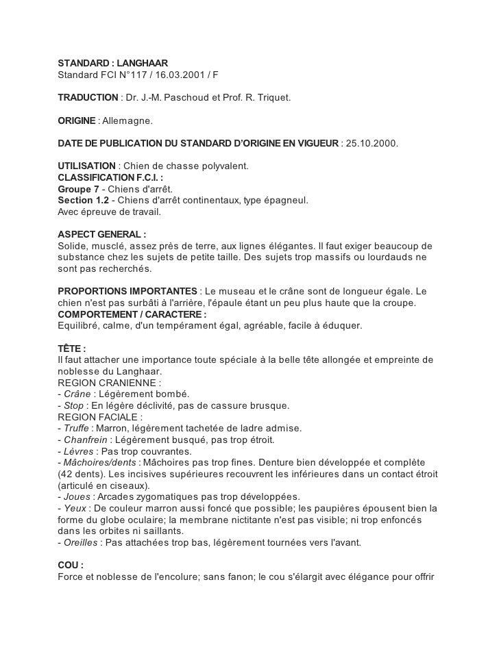 STANDARD : LANGHAARStandard FCI N°117 / 16.03.2001 / FTRADUCTION : Dr. J.-M. Paschoud et Prof. R. Triquet.ORIGINE : Allema...