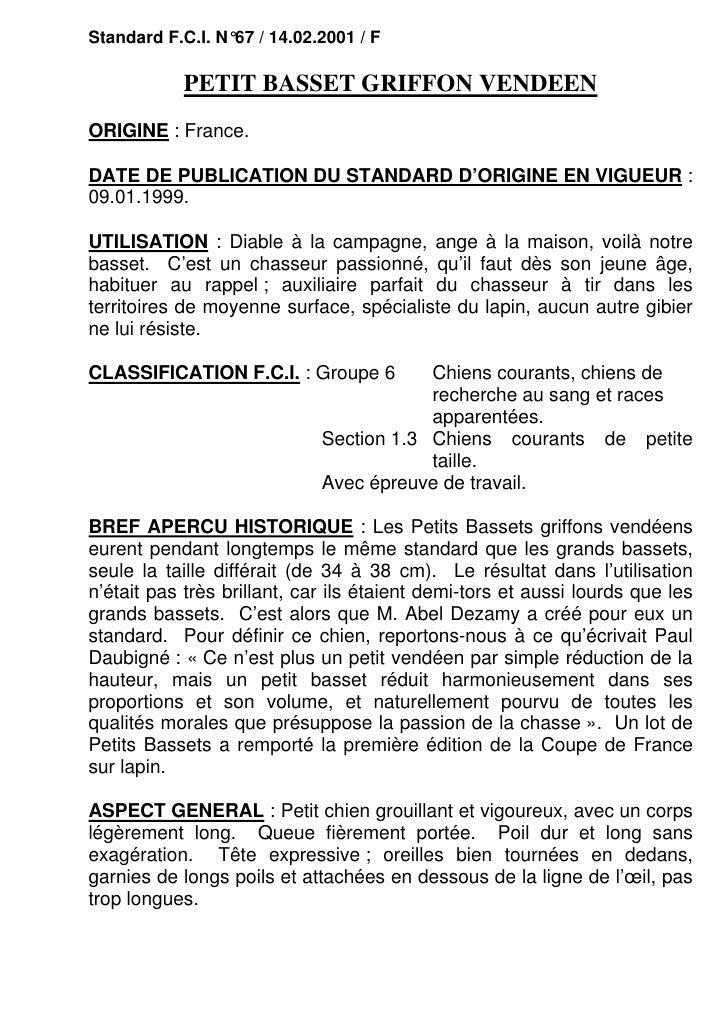 Standard F.C.I. N°67 / 14.02.2001 / F            PETIT BASSET GRIFFON VENDEENORIGINE : France.DATE DE PUBLICATION DU STAND...