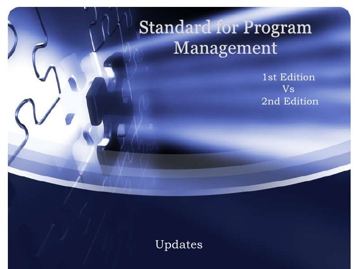 Standard for Program Management Updates 1st Edition  Vs  2nd Edition