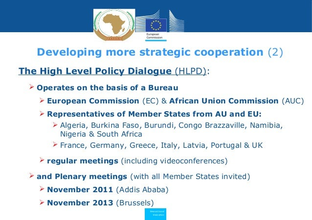 Research and Innovation The High Level Policy Dialogue (HLPD):  Operates on the basis of a Bureau  European Commission (...