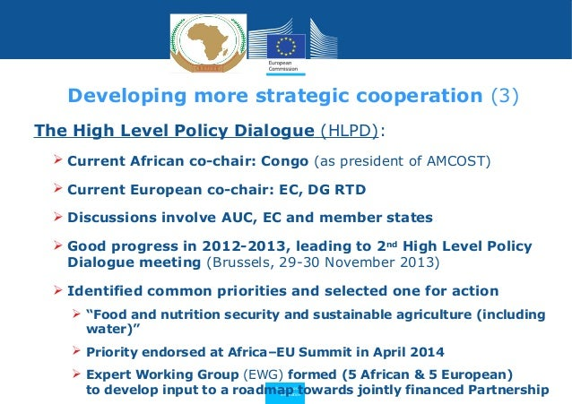 Research and Innovation The High Level Policy Dialogue (HLPD):  Current African co-chair: Congo (as president of AMCOST) ...